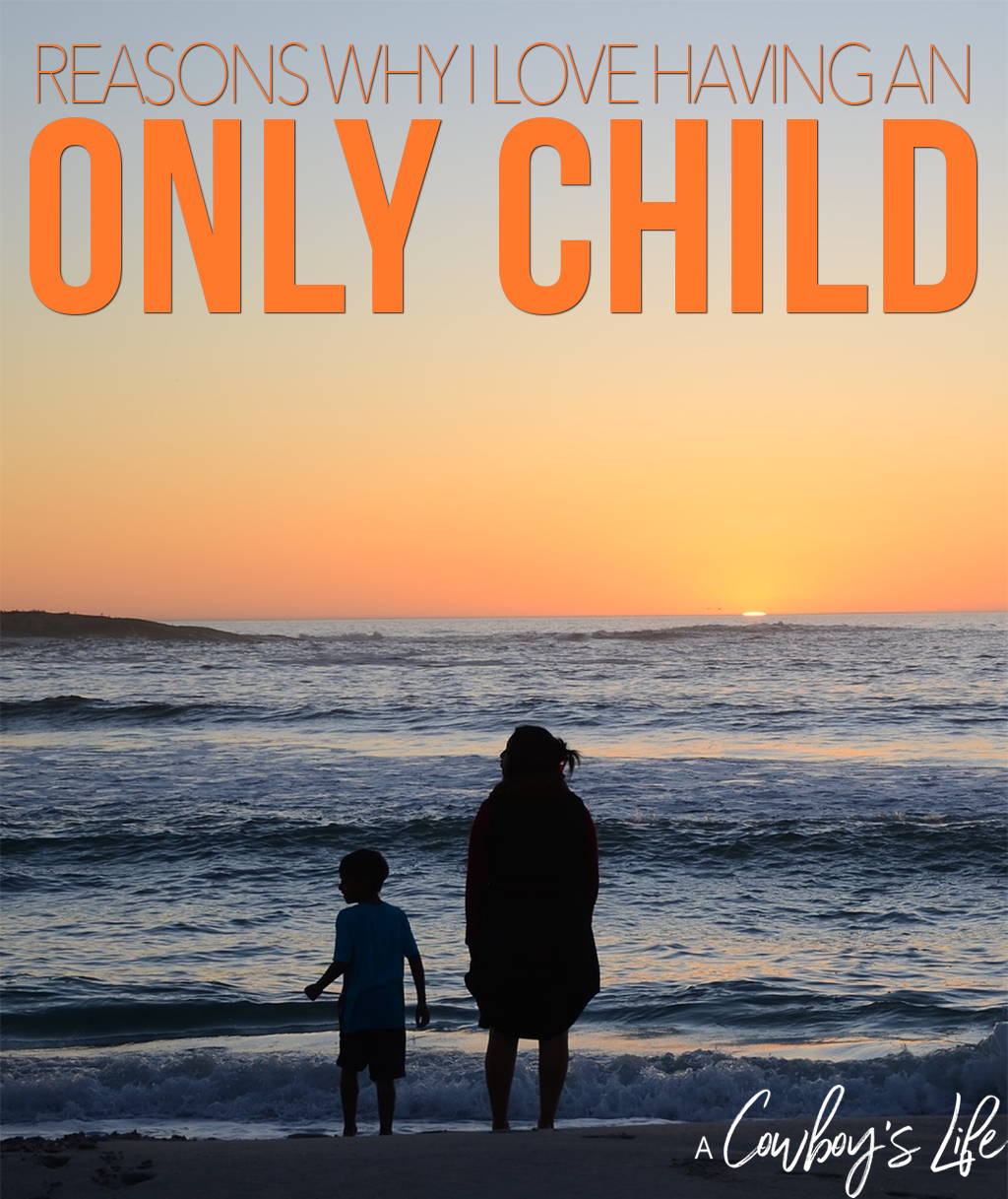 The reasons why I love having an only child #parenting #onlychild