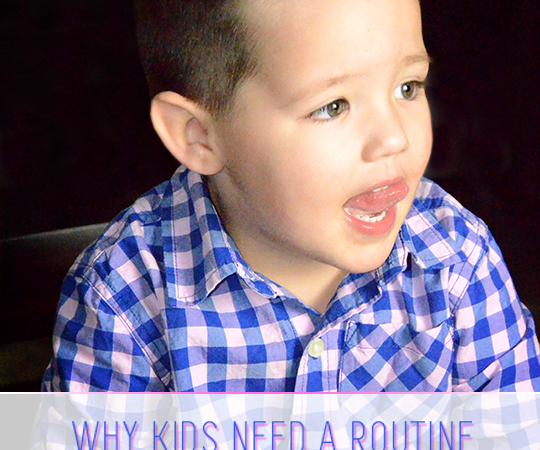 Why Kids Need A Routine