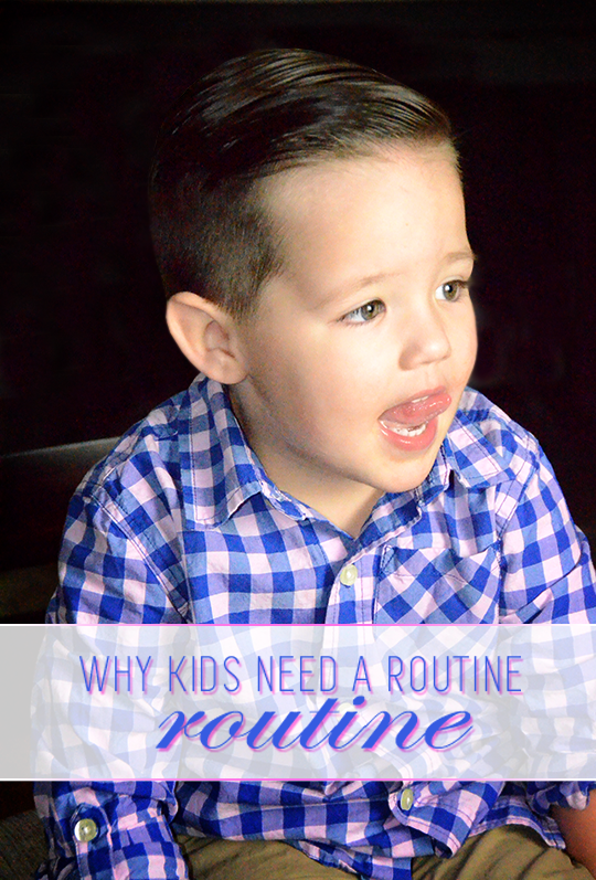 kids need a routine