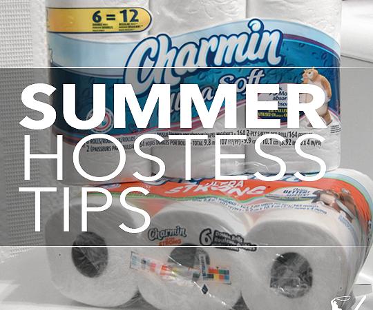 Summer Hostess Tips