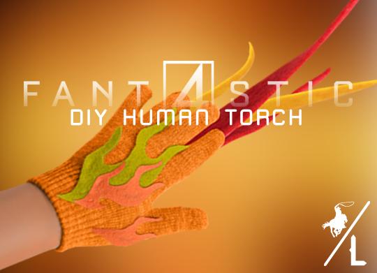 DIY HUMAN TORCH