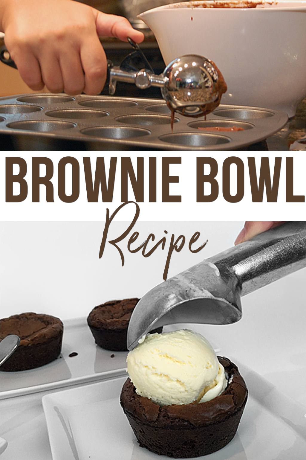 How to make brownie bowl recipe