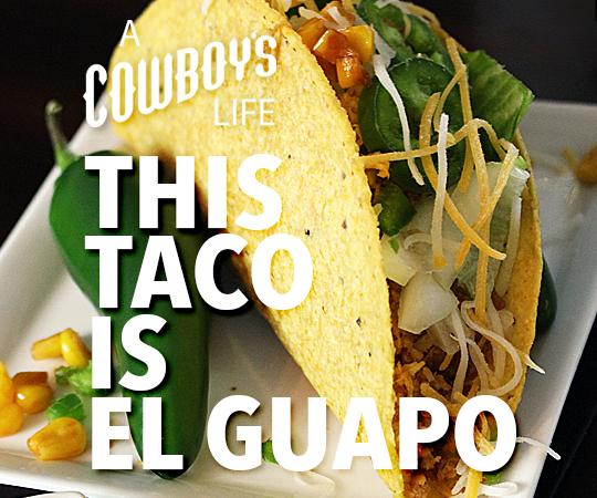 This Taco is El Guapo