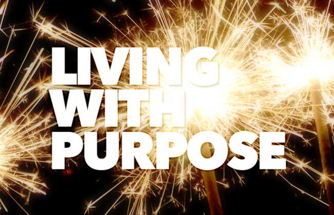 Living with a Purpose