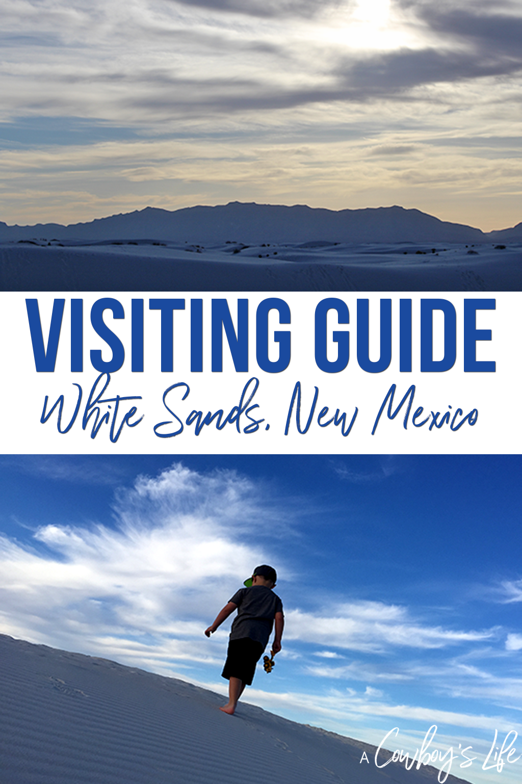 Visiting White Sands, New Mexico #familytravel #whitesands #vacationplanning