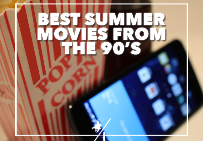 Best Summer Movies from the 90's