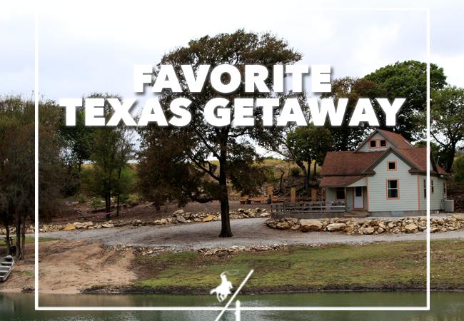 Favorite Texas Getaway