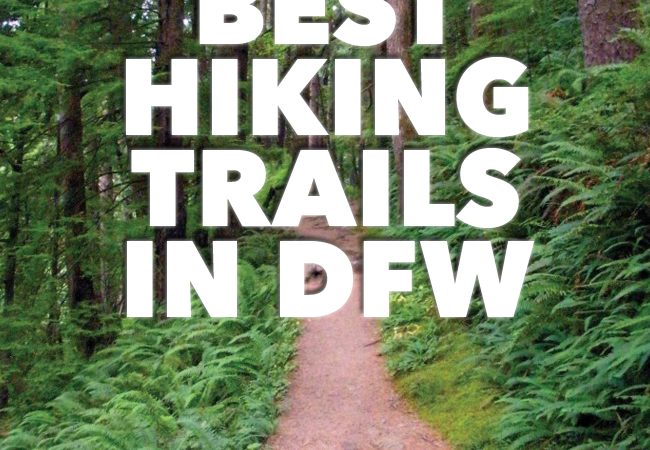 5 Best Hikes in DFW