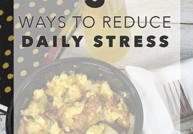 5 Ways to Reduce Daily Stress