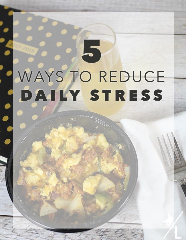 5 Ways to Reduce Daily Stress