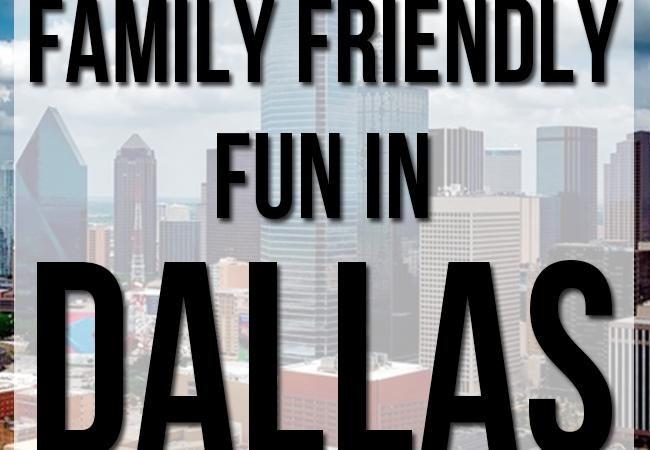 Family Friendly Fun In Dallas