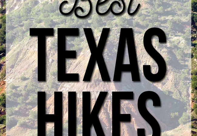 Best Hikes in Texas
