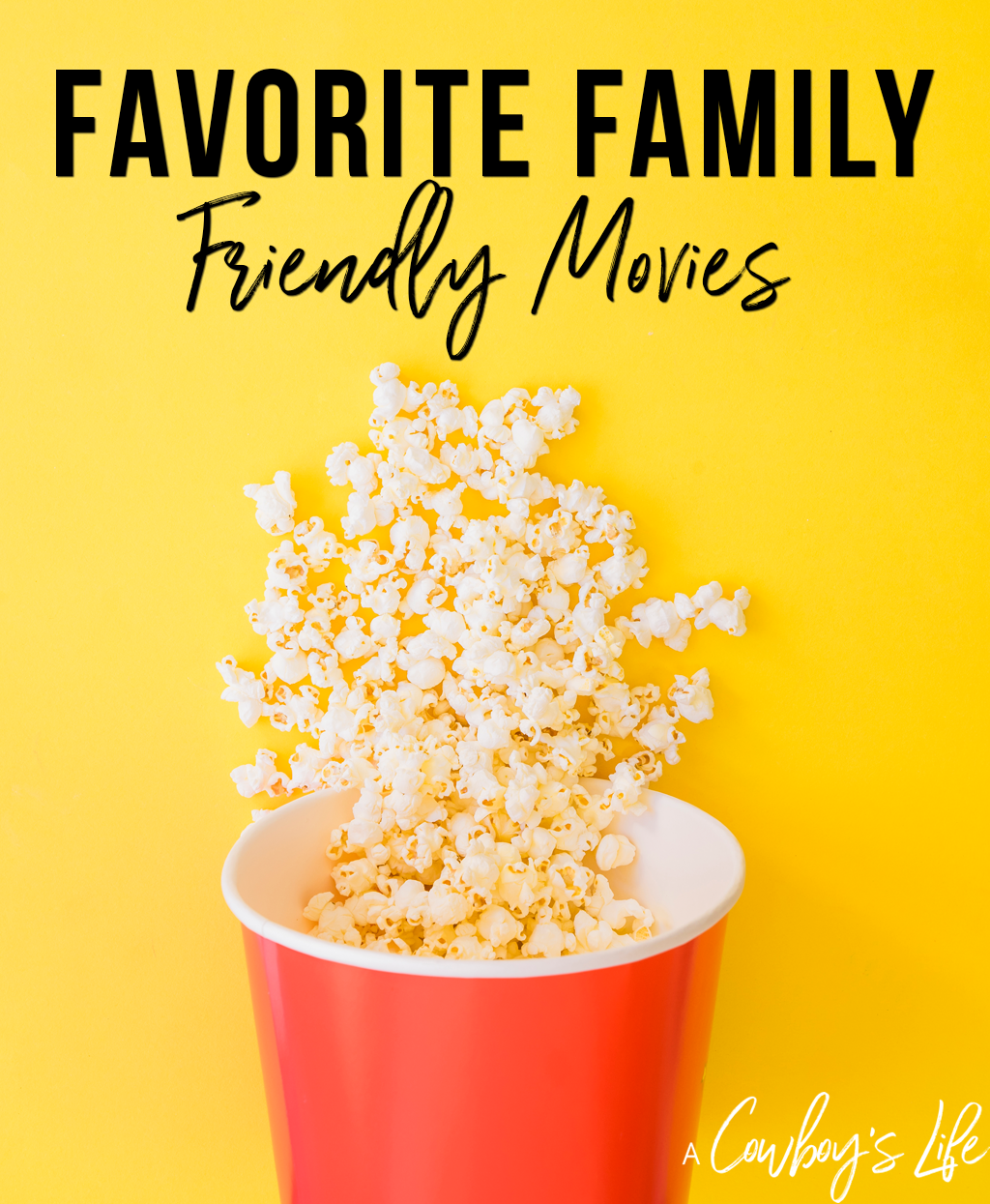Favorite Family Friendly Movies
