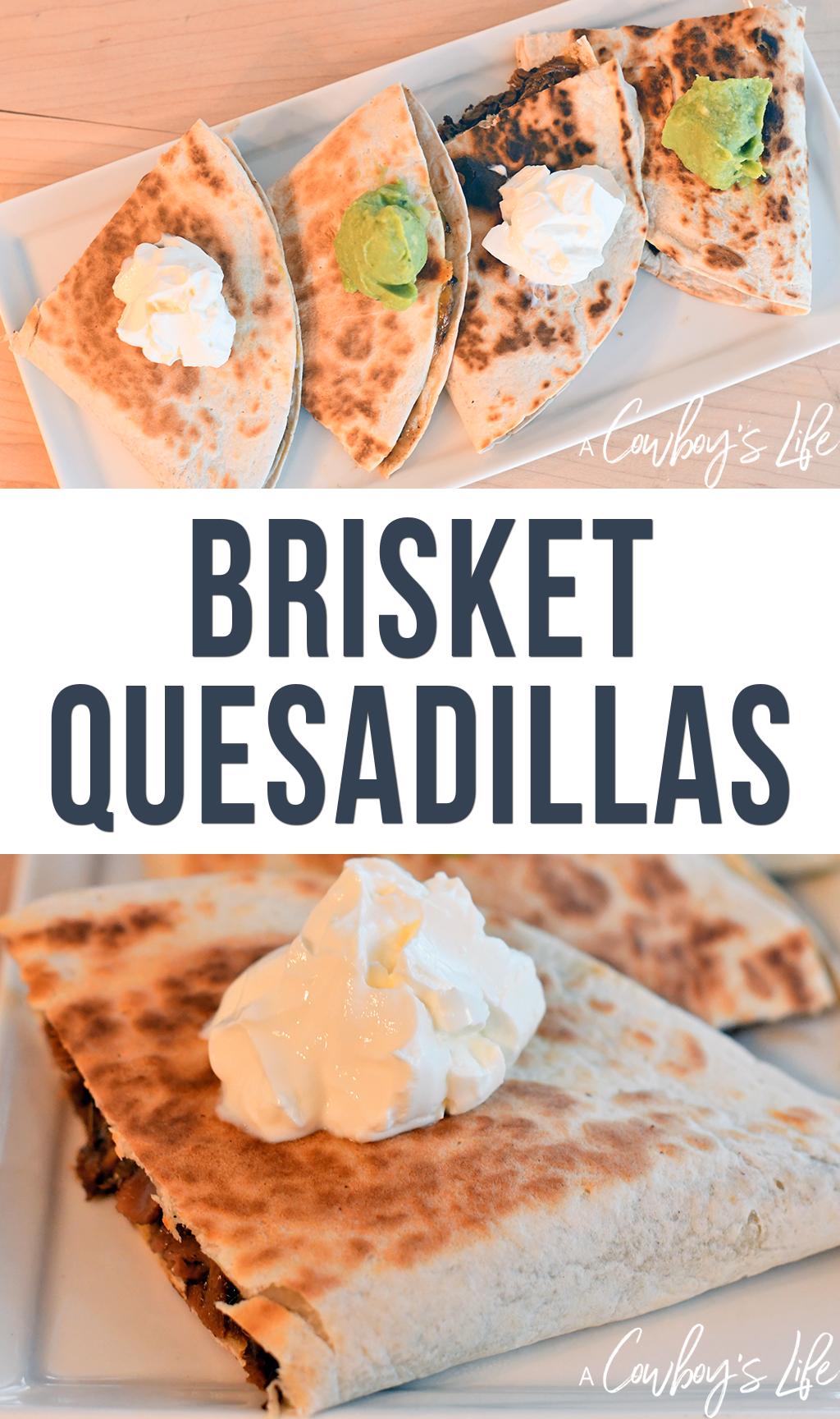 How to make brisket quesadillas
