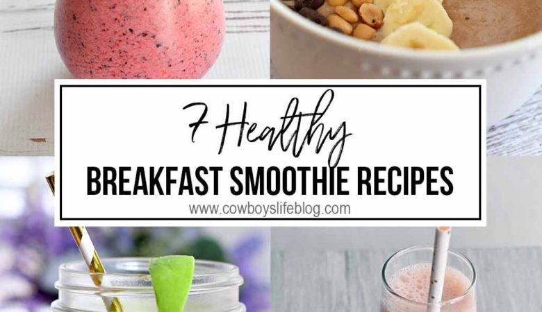 7 Healthy Breakfast Smoothies | Green Smoothies | Peanut Butter Smoothies | Avocado Smoothie #healthysmoothies #smoothies #easybreakfast