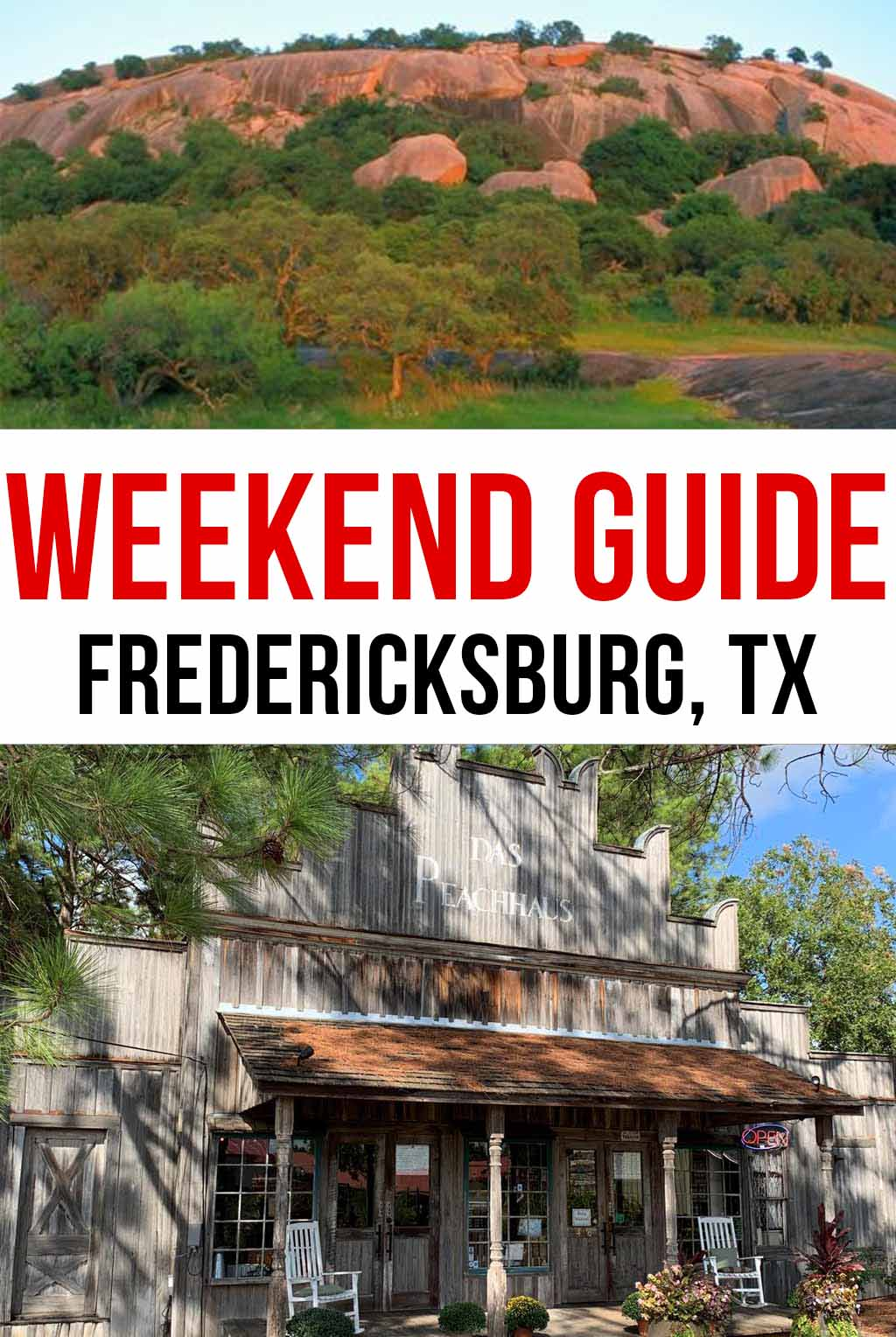 Weekend Guide to Fredericksburg, TX