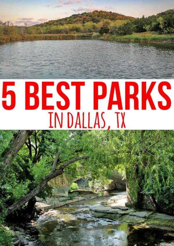 5 Best Parks in Dallas