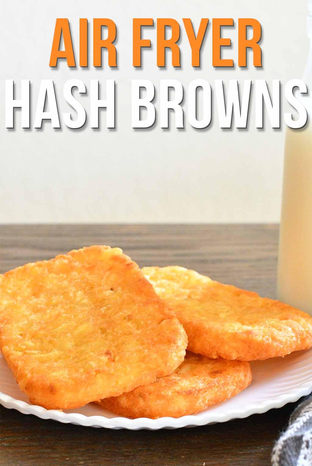 Air Fryer Frozen Hash Brown Patties