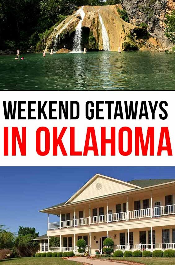 Best Weekend Getaways in Oklahoma (2021)