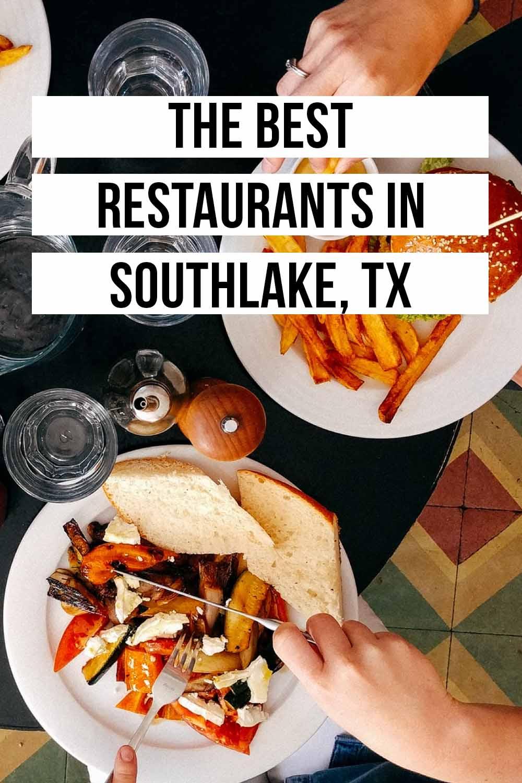 Best Restaurants in Southlake, TX