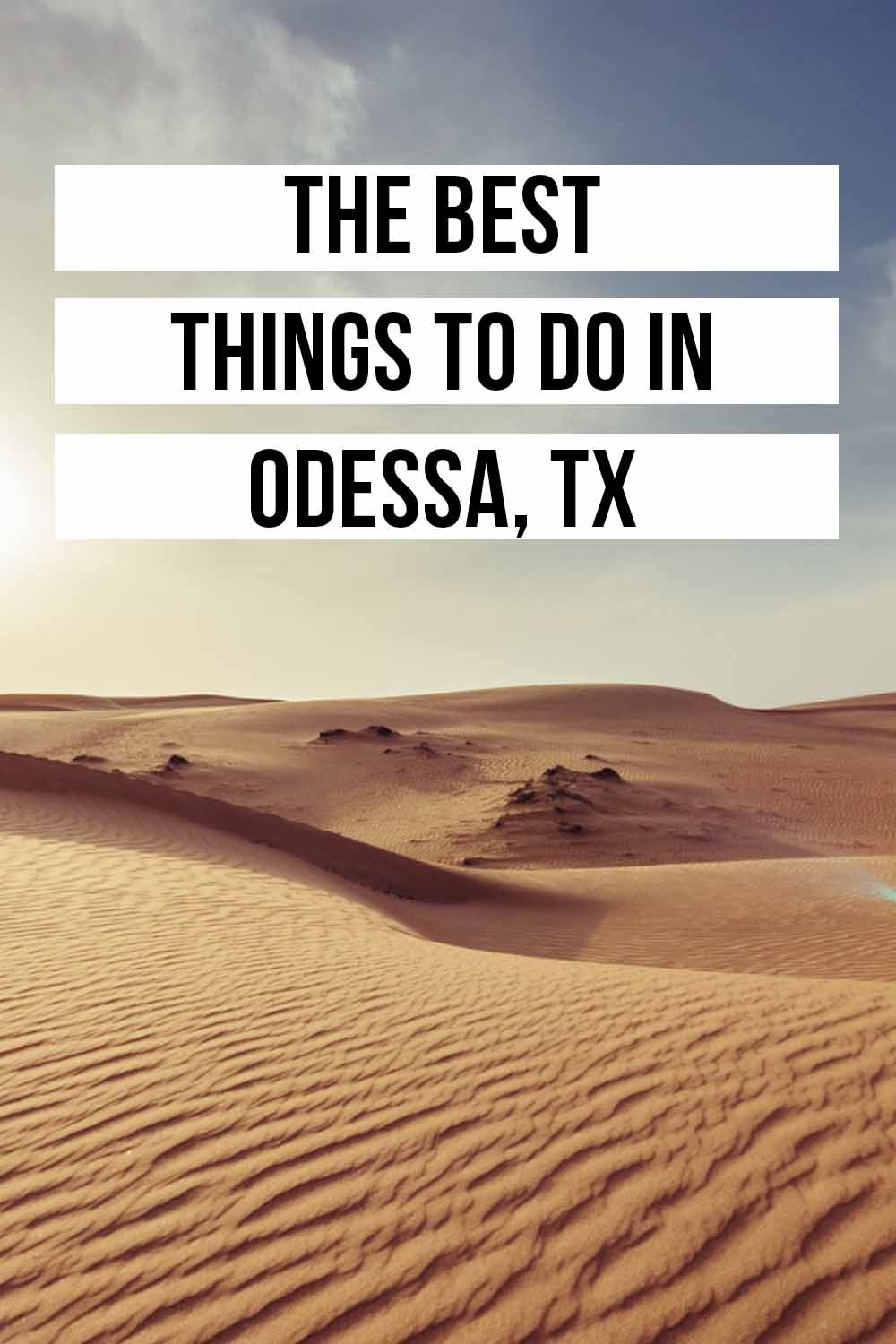 Best Things to do in Odessa, TX