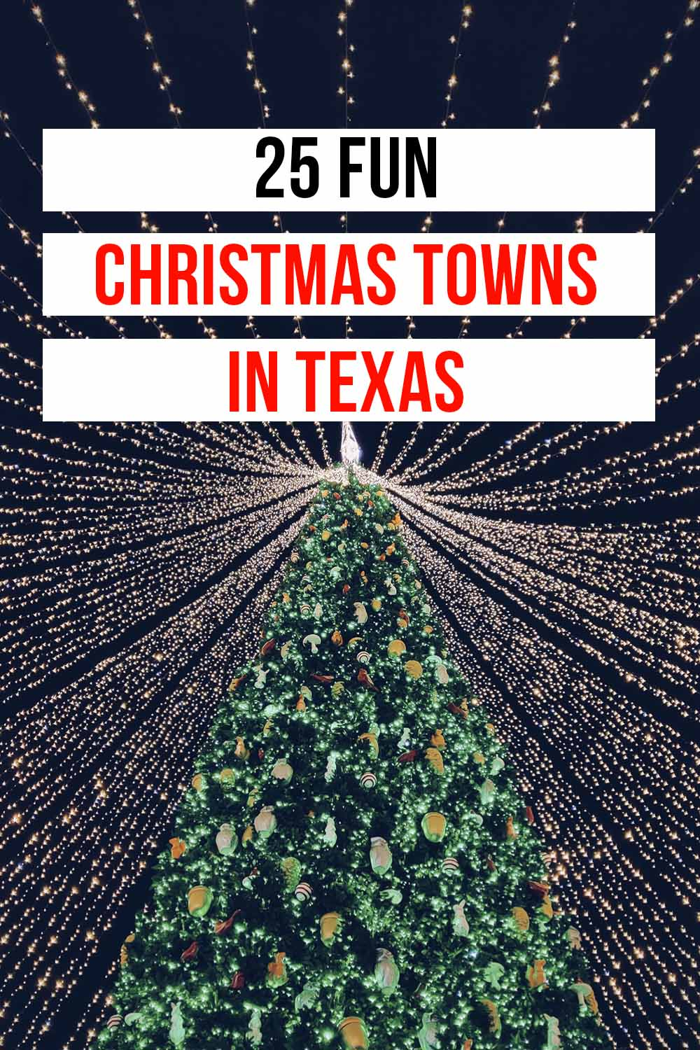 25 Great Places to Celebrate Christmas in Texas
